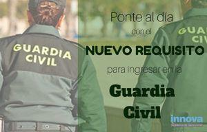 requisitos guardia civil