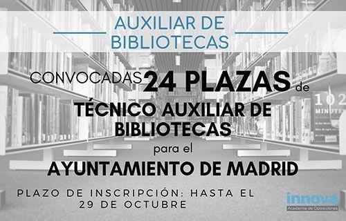 Convocadas 24 plazas de Técnico Auxiliar de Bibliotecas del Ayuntamiento de Madrid