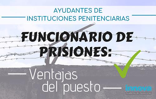 5 motivos por los que elegir ser funcionario de prisiones