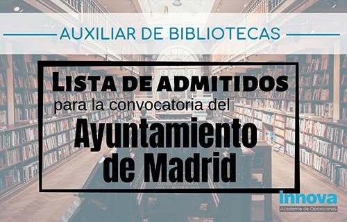 Listado definitivo de admitidos para las oposiciones de Auxiliar de Bibliotecas del Ayuntamiento de Madrid
