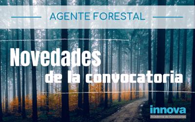 Cambios en la convocatoria de Agente Forestal