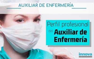 Cualidades y habilidades que debe tener el Auxiliar de Enfermería