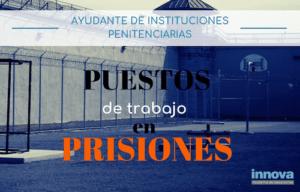 puestos de trabajo en prisiones