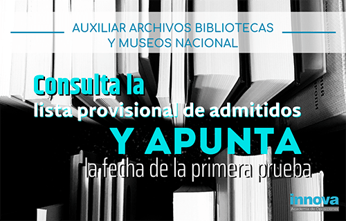 Publicada lista provisional de admitidos y fecha de examen de Auxiliar de Archivos, Bibliotecas y Museos del Estado