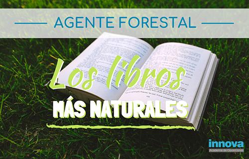 Inspiración literaria para los Agentes forestales