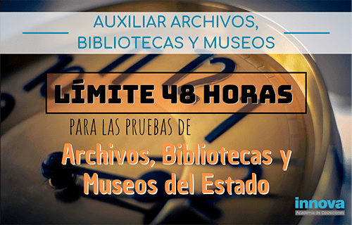 Llega la hora del examen de Auxiliar de Archivos, Bibliotecas y Museos