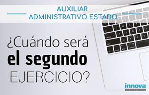 segundo ejercicio auxiliar administrativo