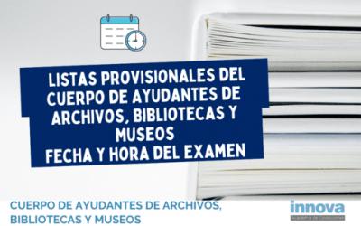 Publicadas las listas provisionales de Ayudantes de Archivos, Bibliotecas y Museos del Ministerio y la fecha de examen