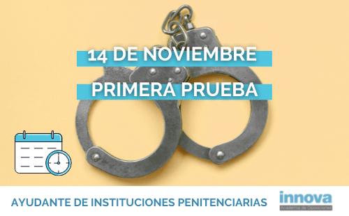 Publicada la lista provisional y fecha de examen de Ayudantes de Instituciones Penitenciarias